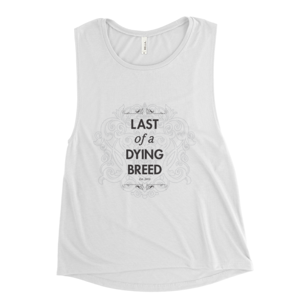 Last Of A Dying Breed Ladies Tank Top (White)
