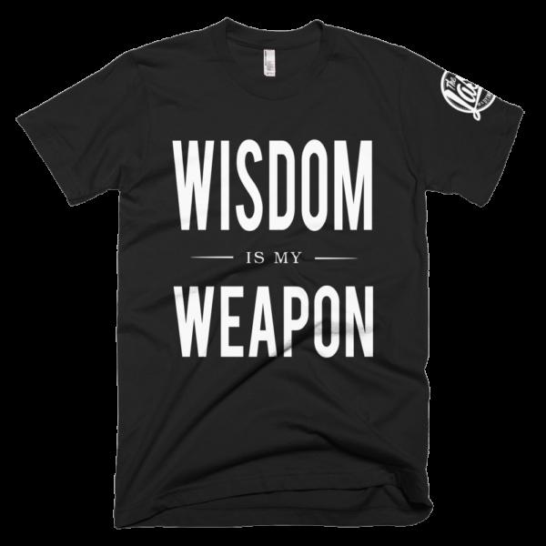 Wisdom Is My Weapon T-Shirt (Black)